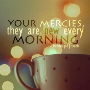 Day 6 mercies new every am